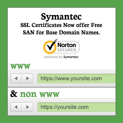 Symantec SSL Certificates Now offer a FREE SAN for Base Domain Names.