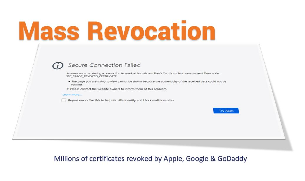 Mass Revocation: Millions of certificates revoked by Apple, Google