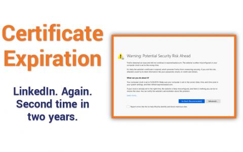 LinkedIn suffers SSL/TLS certificate expiration. Again.