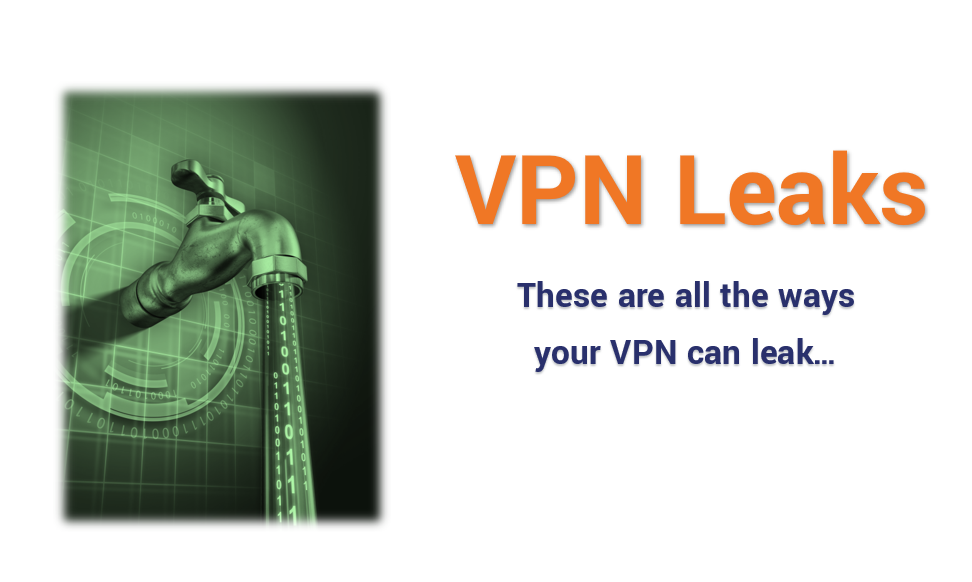 These Are All the Ways Your VPN Can Leak - Hashed Out by The SSL Store™