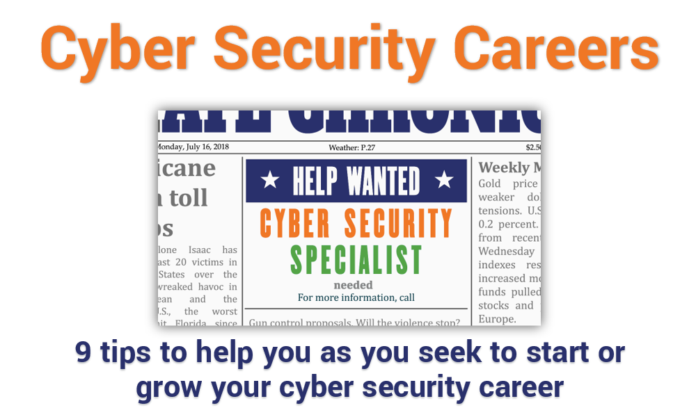 Fire Up Your Cyber Security Career With These 9 Job Related Tips