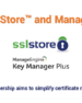 The SSL Store and ManageEngine team up to simplify Certificate Management