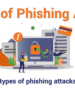 10 Types of Phishing Attacks and Phishing Scams