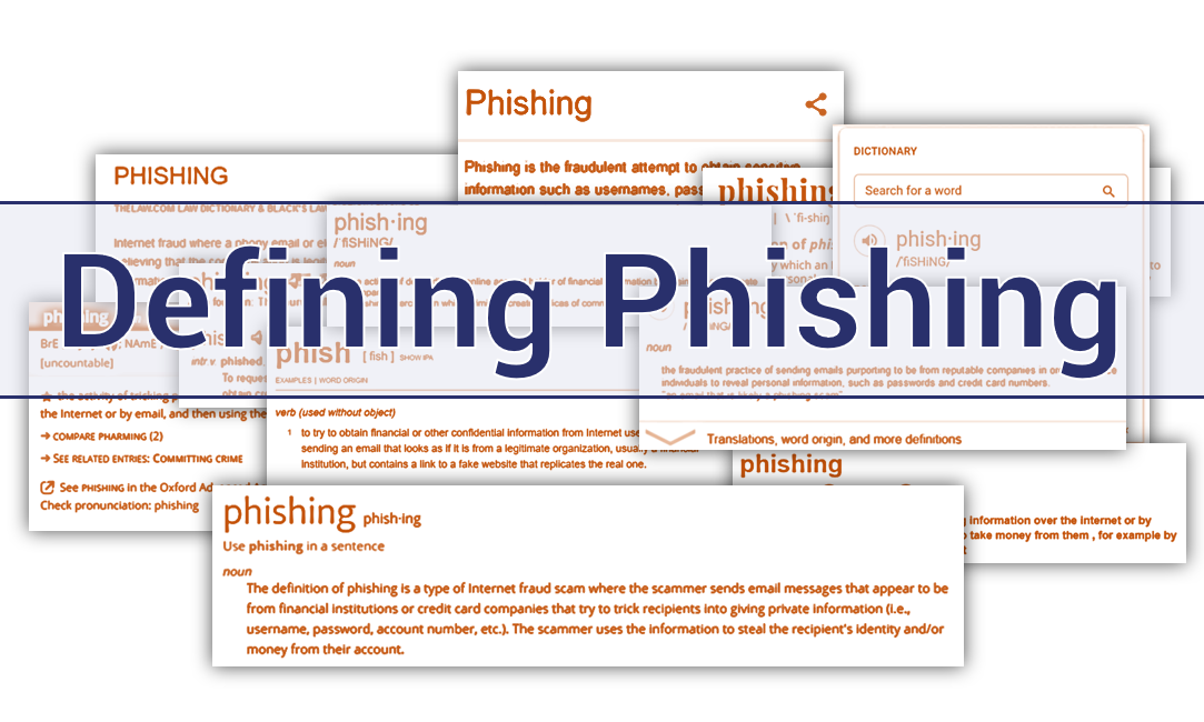 Pinning down a Phishing Definition - Hashed Out by The SSL