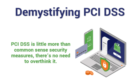 Demystifying PCI DSS Compliance