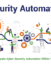 4 Ways to Integrate Cyber Security Automation Within Your Enterprise