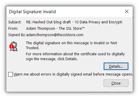 An expired email signing certificate and digital signature warning in Outlook can't assert verifiable digital identity