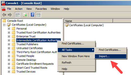 How to Import Intermediate and Root Certificates Using MMC